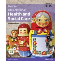 BTEC National Health and Social Care Student Book 1 : For the 2016 specifications