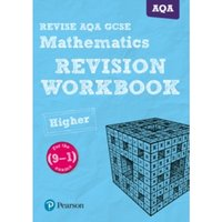 REVISE AQA GCSE (9-1) Mathematics Higher Revision Workbook : for the (9-1) qualifications