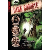 Dark Goodbye, Volume 2