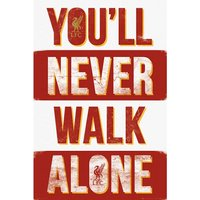 Liverpool Poster - You'll Never Walk Alone