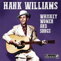 Hank Williams - Whisky Women And Songs Vinyl