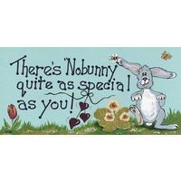 There's Nobunny Sign