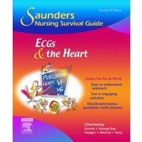 Saunders Nursing Survival Guide: ECGs and the Heart