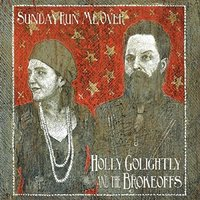 Holly Golightly & The Brokeoffs - Sunday Run Me Over Vinyl