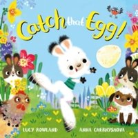 Catch That Egg! Hardcover