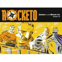 Rocketo Volume 1: The Journey To The Hidden Sea