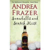 Snowballs and Scotch Mist : Belchester Chronicle : 3