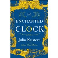 The Enchanted Clock : A Novel
