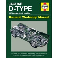 Jaguar D-Type Owners' Workshop Manual : 1954 Onwards