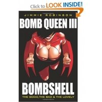 Bomb Queen Volume 3: The Good, The Bad And The Lovely