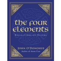 The Four Elements : Reflections on Nature