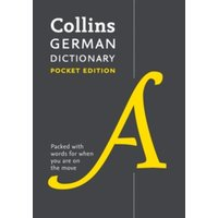 Collins German Dictionary Pocket Edition : 40,000 Words and Phrases in a Portable Format