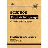 New GCSE English Language AQA Practice Papers - For the Grade 9-1 Course by CGP Books (Paperback, 2016)