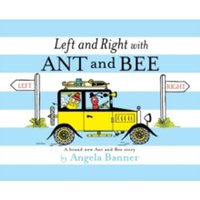 Left and Right with Ant and Bee by Angela Banner (Hardback, 2016)