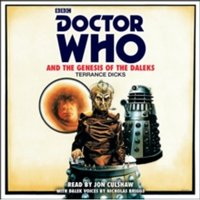 Doctor Who and the Genesis of the Daleks : 4th Doctor Novelisation