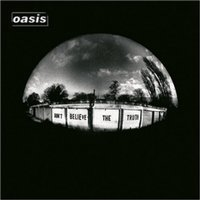 Oasis - Don't Believe The Truth CD