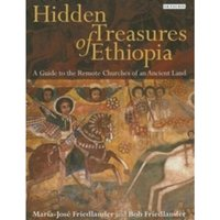 Hidden Treasures of Ethiopia: A Guide to the Remote Churches of an Ancient Land by I.B.Tauris & Co Ltd. (Hardback, 2015)