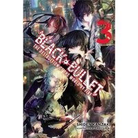 Black Bullet, Vol. 3 (light novel): The Destruction of the World by Fire