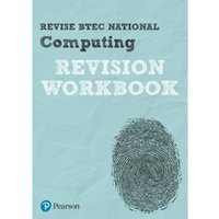 Revise BTEC National Computing Revision Workbook