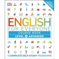 English for Everyone Course Book Level 4 Advanced : A Complete Self-Study Programme