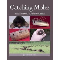 Catching Moles : The History and Practice
