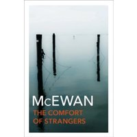 The Comfort Of Strangers by Ian McEwan (Paperback, 1997)