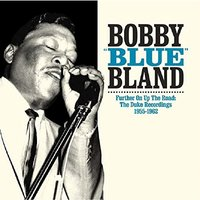 Bobby Blue Bland - Further On Up The Road Vinyl