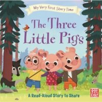 My Very First Story Time: The Three Little Pigs : Fairy Tale with picture glossary and an activity