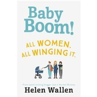 Baby Boom! : From the award winning blogger Just A Normal Mummy