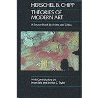Theories of Modern Art : A Source Book by Artists and Critics : 11