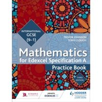 Edexcel International GCSE (9-1) Mathematics Practice Book Third Edition