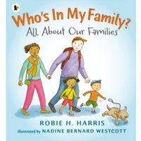 Who's In My Family?: All About Our Families by Robie H. Harris (Paperback, 2015)