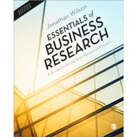 Essentials of Business Research : A Guide to Doing Your Research Project
