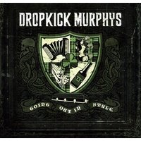 Dropkick Murphys - Going Out In Style Vinyl