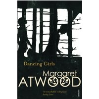Dancing Girls and Other Stories by Margaret Atwood (Paperback, 1996)