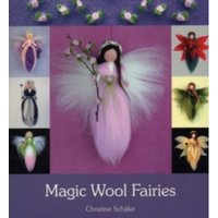 Magic Wool Fairies by Christine Schafer (Paperback, 2011)