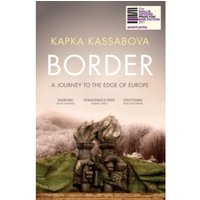 Border : A Journey to the Edge of Europe Paperback