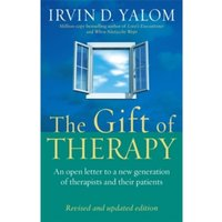 The Gift Of Therapy : An open letter to a new generation of therapists and their patients