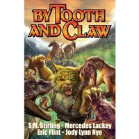 By Tooth and Claw Baen Paperback