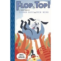 Flop to the Top! TOON Level 3 Hardcover