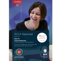 ACCA P2 Corporate Reporting (International & UK) : Study Text