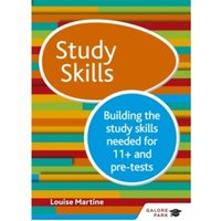 Study Skills 11+ : Building the study skills needed for 11+ and pre-tests