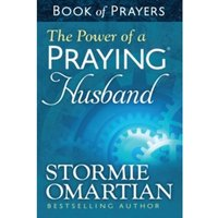 The Power of a Praying Husband Book of Prayers