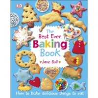 The Best Ever Baking Book