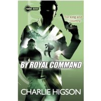 Young Bond: By Royal  Command by Charlie Higson (Paperback, 2012)