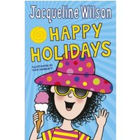 Jacqueline Wilson's Happy Holidays by Jacqueline Wilson (Paperback, 2015)