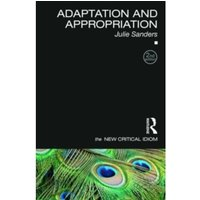 Adaptation and Appropriation