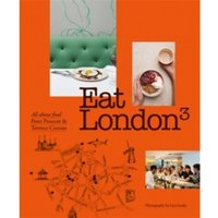 Eat London: All About Food by Sir Terence Conran, Peter Prescott (Paperback, 2017)