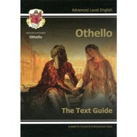 A Level English Text Guide - Othello : The Text Guide