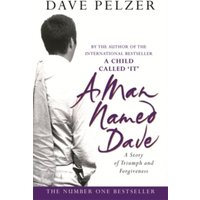 A Man Named Dave by Dave Pelzer (Paperback, 2013)